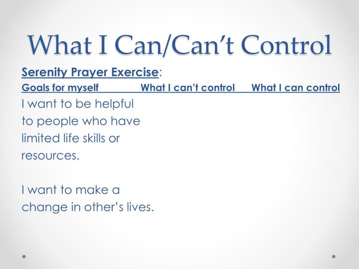 What I Can/Can't Control