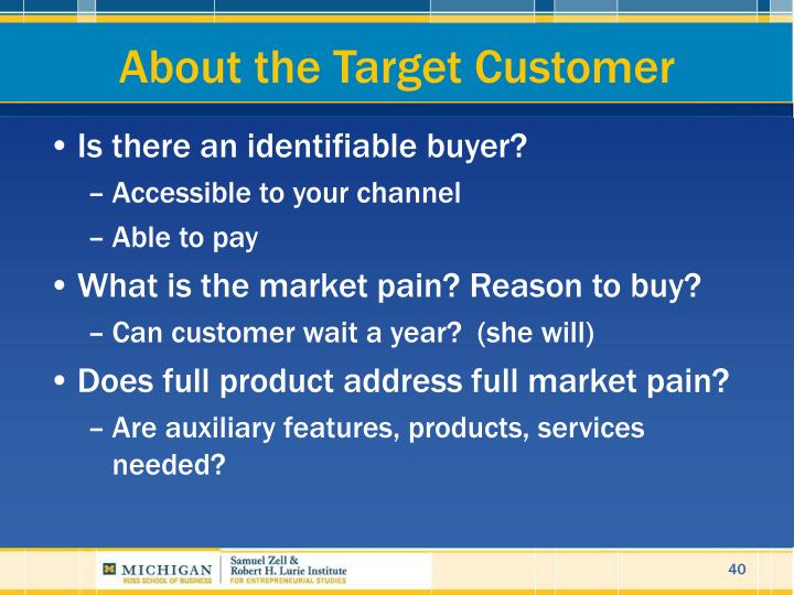 About the Target Customer