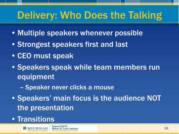 Delivery: Who Does the Talking