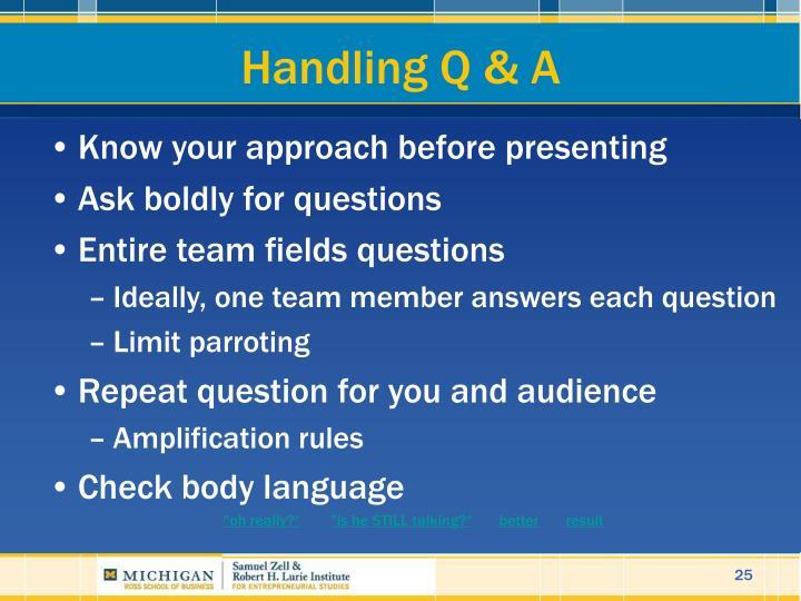 Handling Q & A