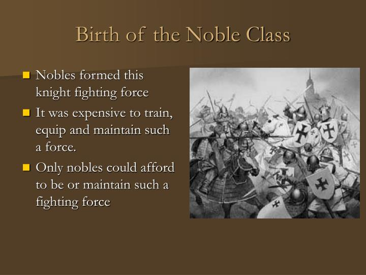 Birth of the Noble Class