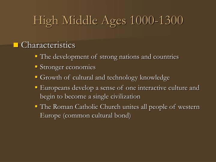 High Middle Ages 1000-1300