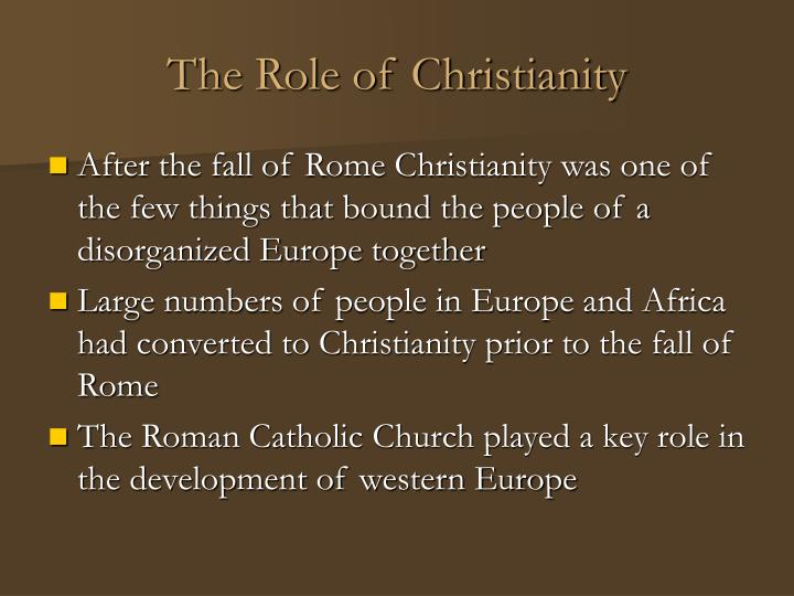 The Role of Christianity