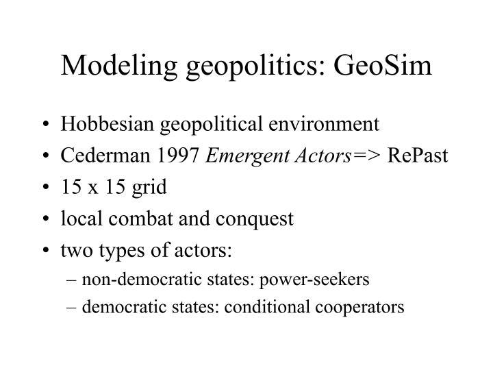 Modeling geopolitics: GeoSim