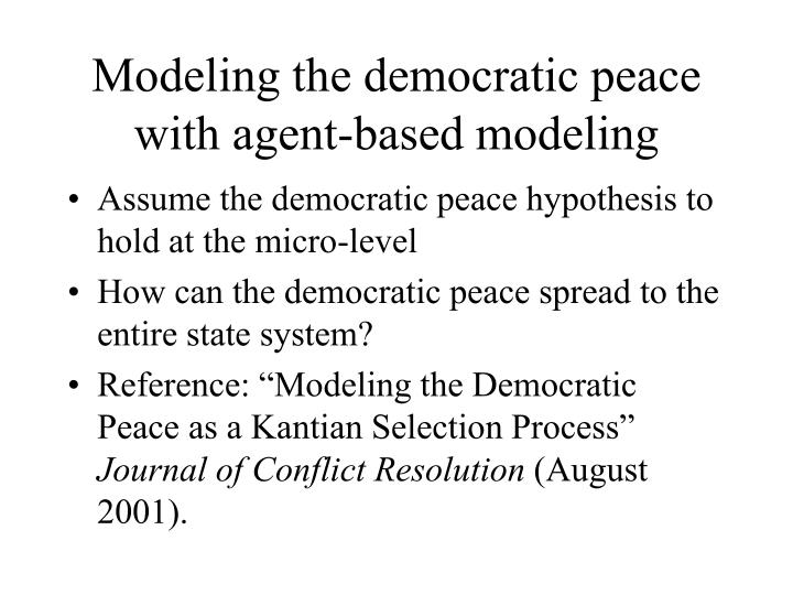 Modeling the democratic peace with agent-based modeling