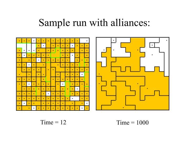 Sample run with alliances: