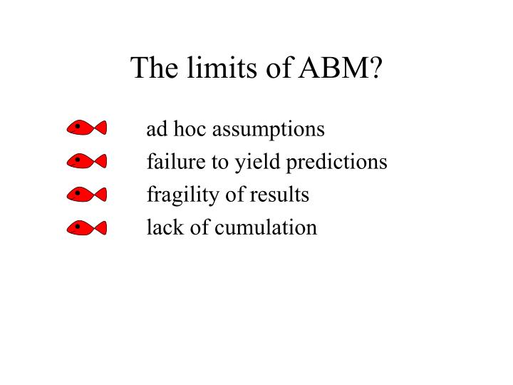 The limits of ABM?