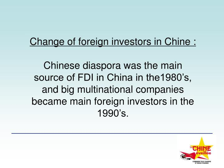 Change of foreign investors in Chine: