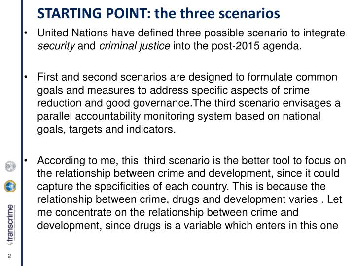 STARTING POINT: the three scenarios