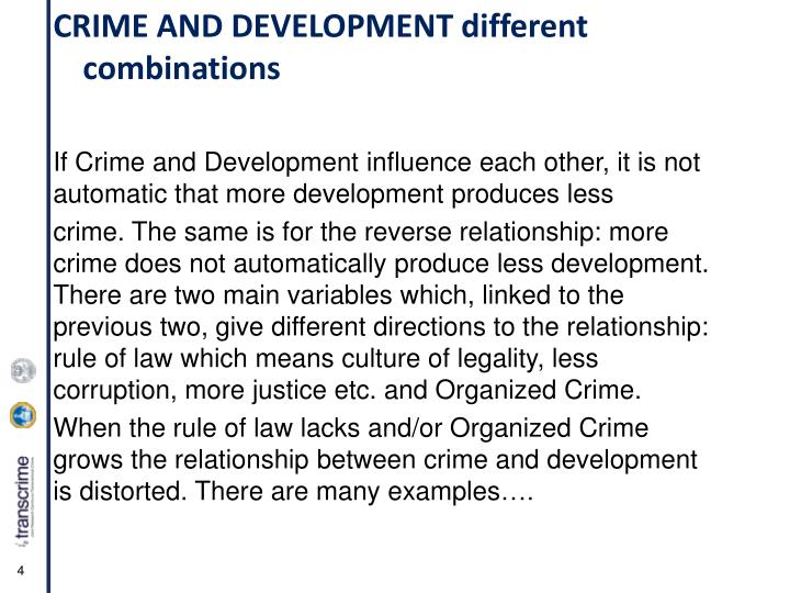 CRIME AND DEVELOPMENT