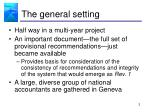 the general setting