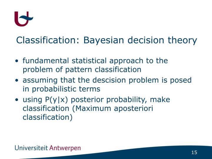 Classification: Bayesian decision theory