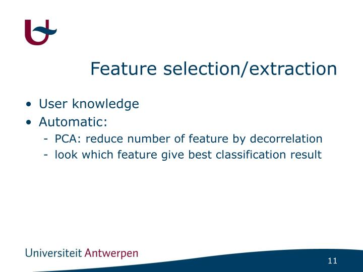 Feature selection/extraction