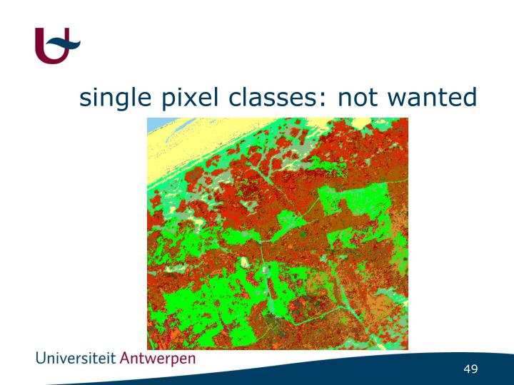 single pixel classes: not wanted
