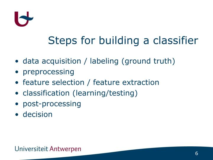 Steps for building a classifier
