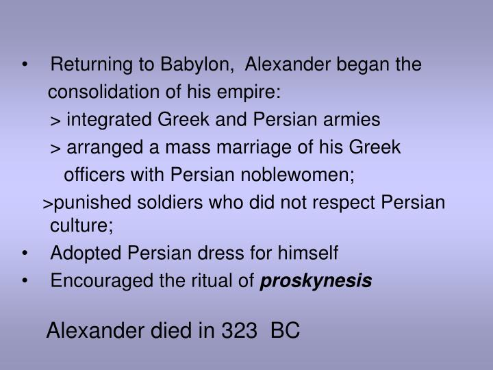 Alexander died in 323  BC