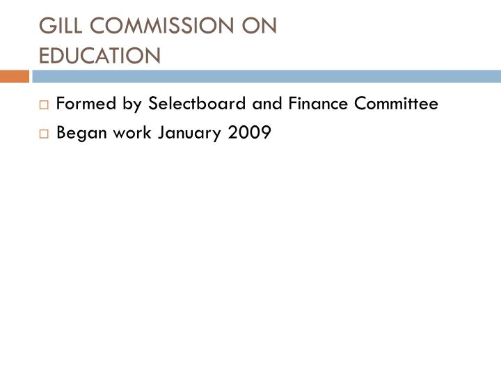 gill commission on education