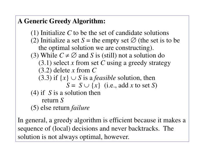 A Generic Greedy Algorithm: