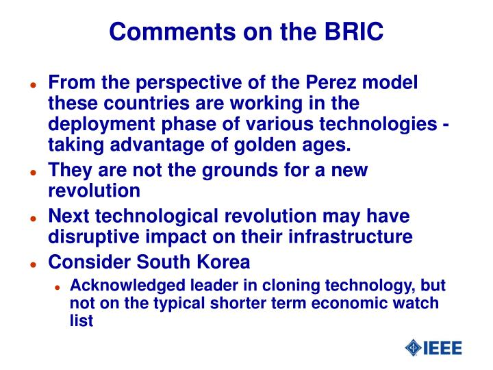 Comments on the BRIC