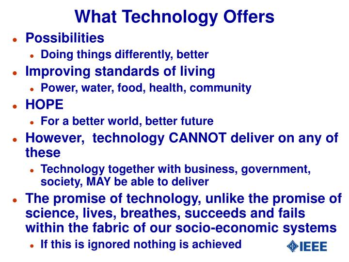 What Technology Offers