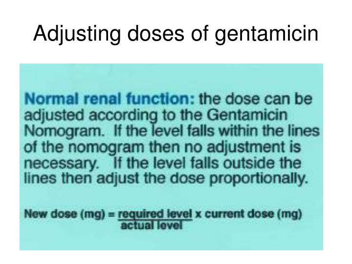 Adjusting doses of gentamicin