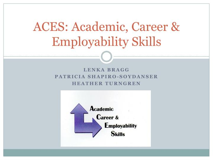 aces academic career employability skills