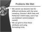 problems we met1