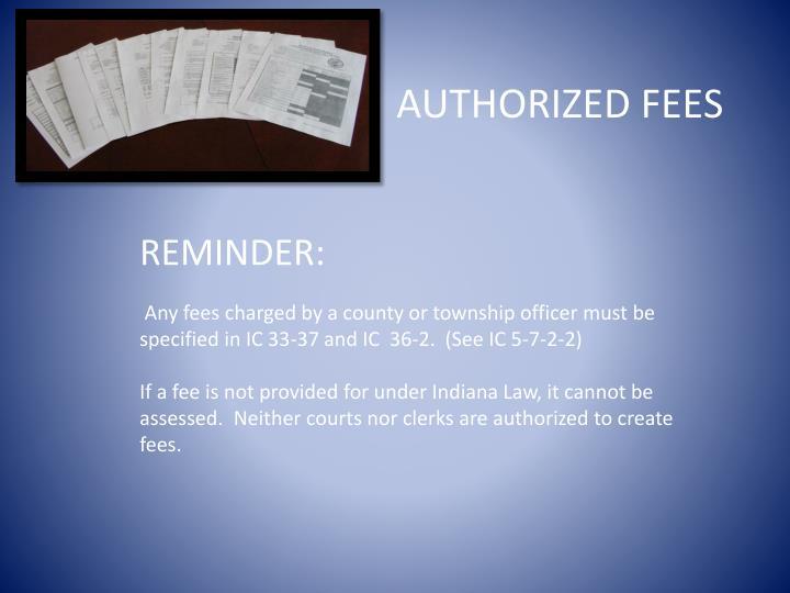 AUTHORIZED FEES