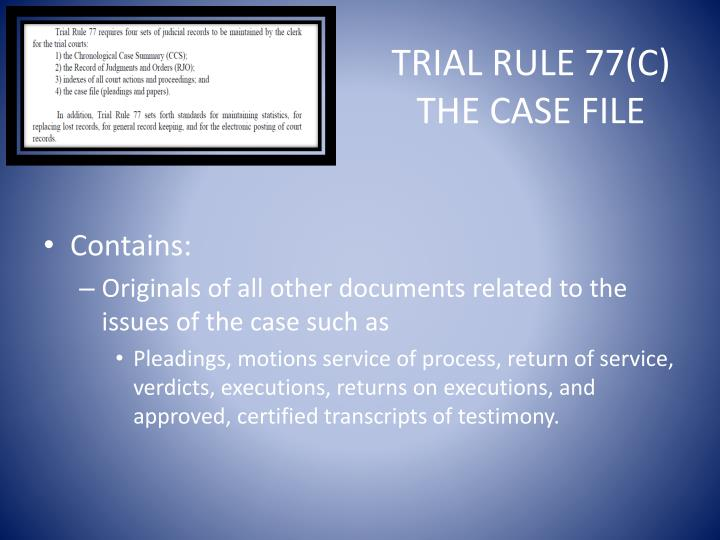 Trial Rule 77(C)