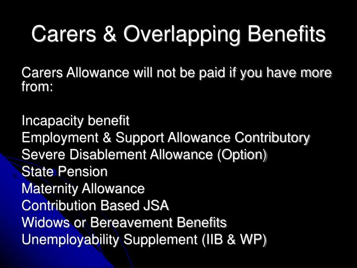 Carers & Overlapping Benefits