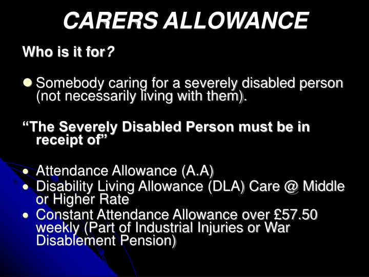 CARERS ALLOWANCE