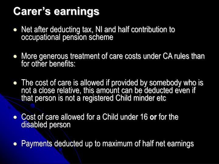 Carer's earnings