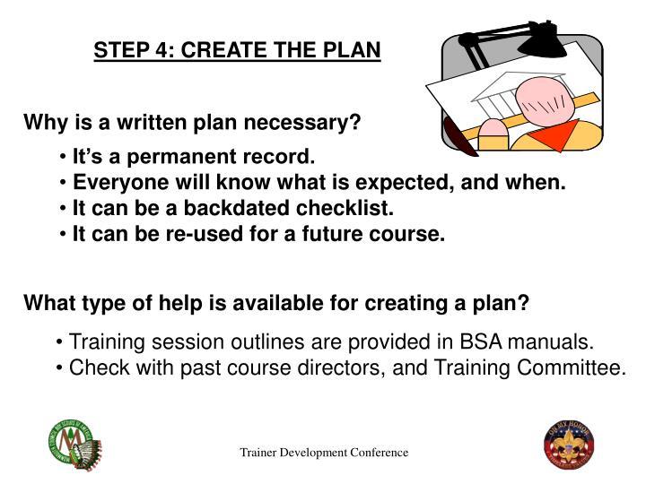 STEP 4: CREATE THE PLAN
