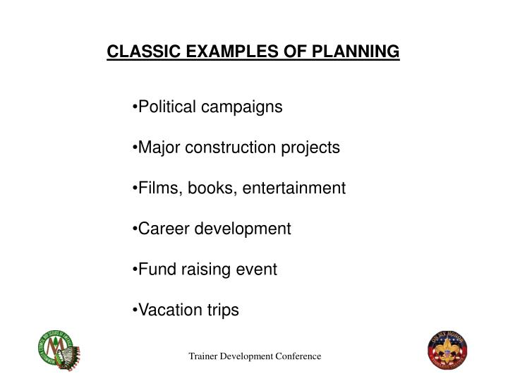 CLASSIC EXAMPLES OF PLANNING