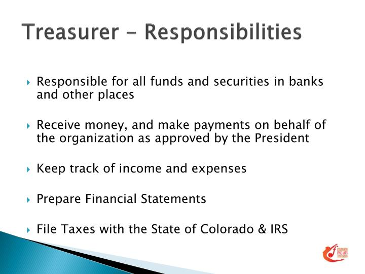 Treasurer - Responsibilities