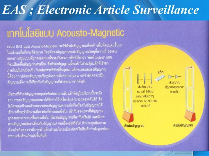 EAS ; Electronic Article Surveillance