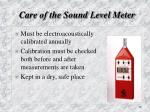 care of the sound level meter