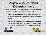 purpose of noise hazard evaluation cont