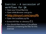 exercise a succession of workflows for qa