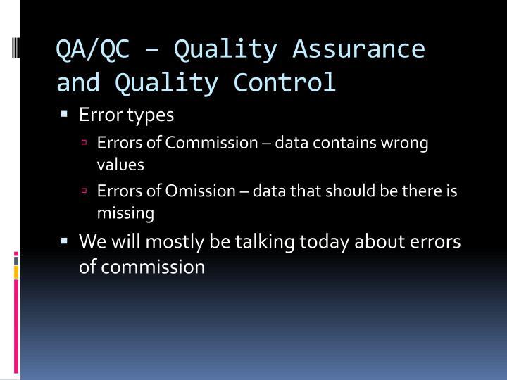 QA/QC – Quality Assurance and Quality Control