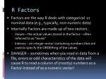 r factors