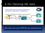 r for checking eml data