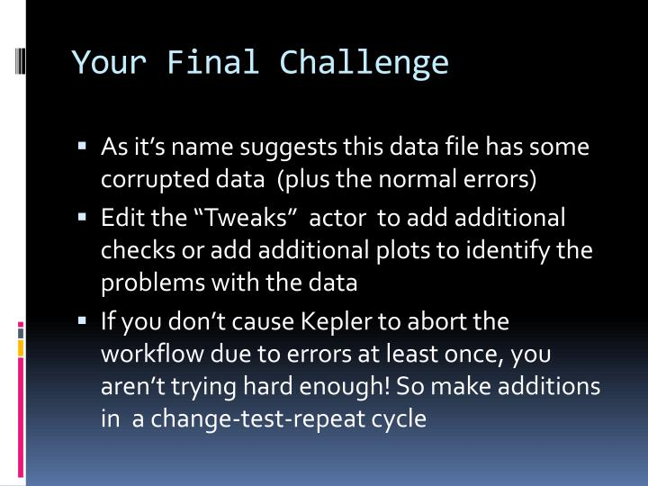 Your Final Challenge
