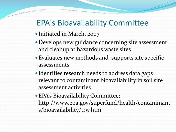 EPA's Bioavailability Committee