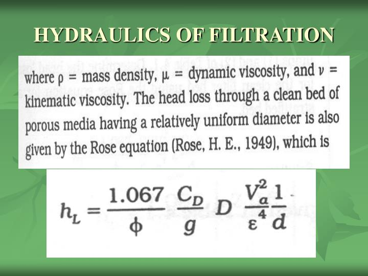 HYDRAULICS OF FILTRATION