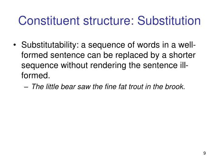 Constituent structure: Substitution