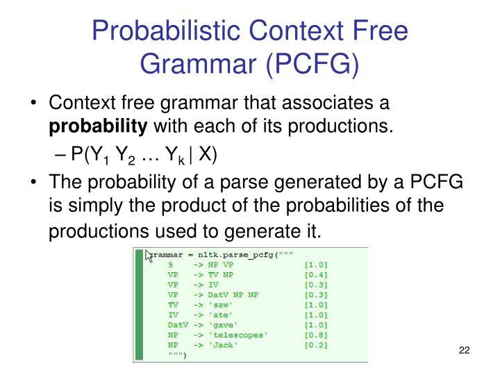 Probabilistic Context Free Grammar (PCFG)