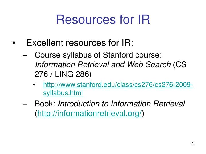 Resources for IR