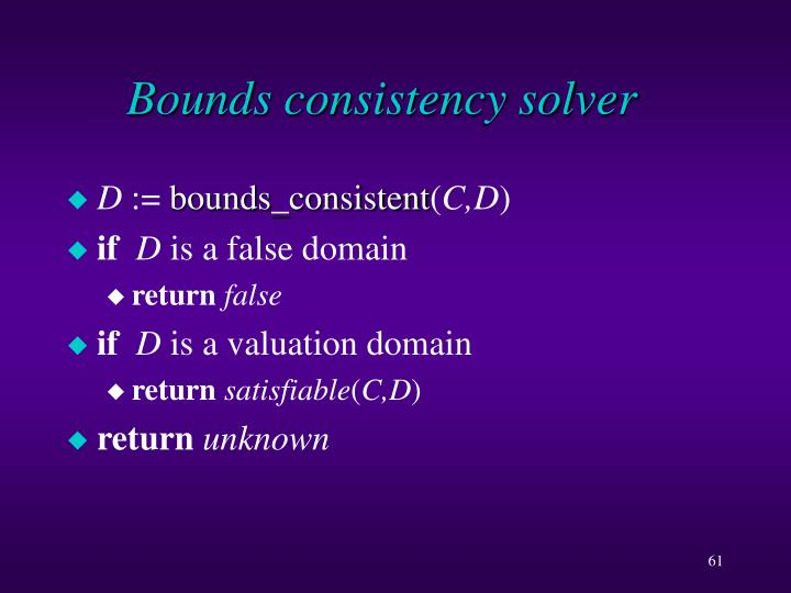 Bounds consistency solver