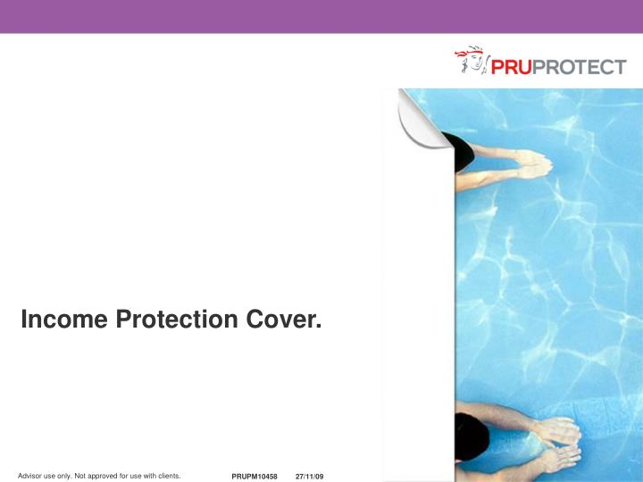 Income Protection Cover.